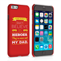Caseflex Dad Heroes Quote iPhone 6 and 6s Case - Red